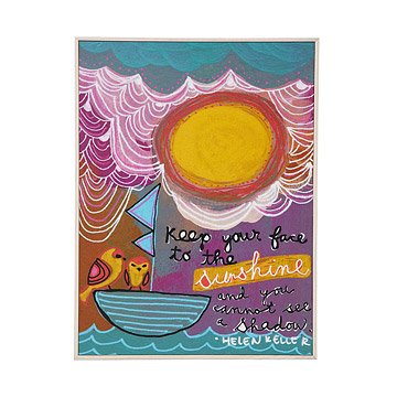 Keep Your Face to the Sunshine Framed Art Block