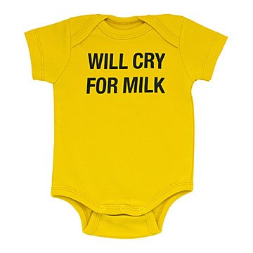 Will Cry for Milk Babysuit
