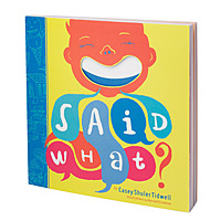 Said What? Journal