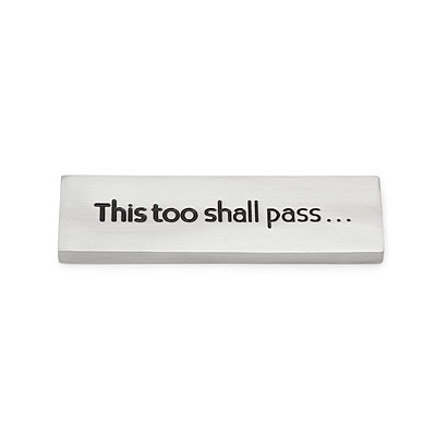 THIS TOO SHALL PASS PAPERWEIGHT