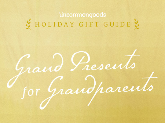 Grand Presents for Grandparents Gift Guide | UncommonGoods