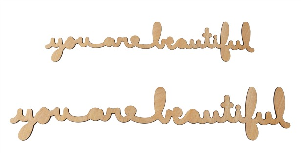 You Are Beautiful Cursive Wood | UncommonGoods