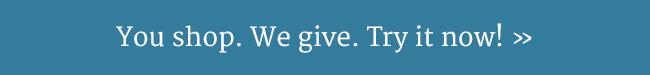 You shop. We give. | UncommonGoods
