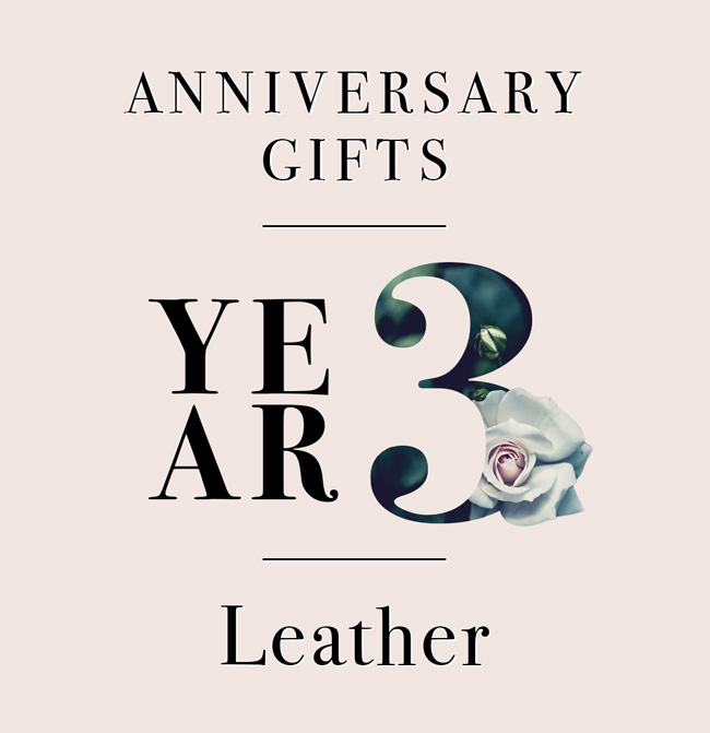 our guide to third anniversary gifts a love as tough as leather