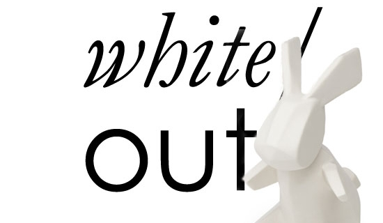 The New Hue: White Out