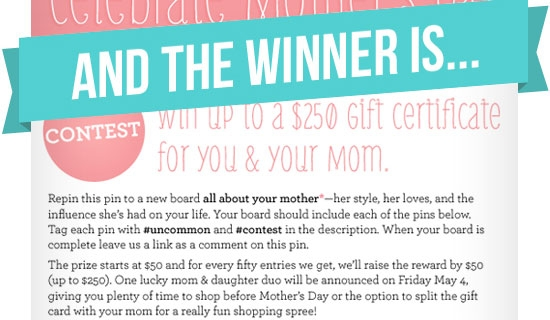The Winner of the Pinterest Mother's Day Contest