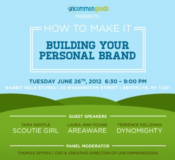 How to Make It: Building Your Personal Brand