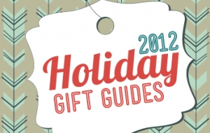 A Guide to our Holiday Gift Guides