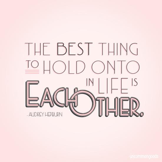 Audrey Hepburn quote | UncommonGoods