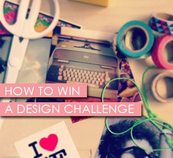 How to Win a Design Challenge