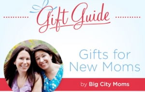 Gift for New Moms by Big City Moms