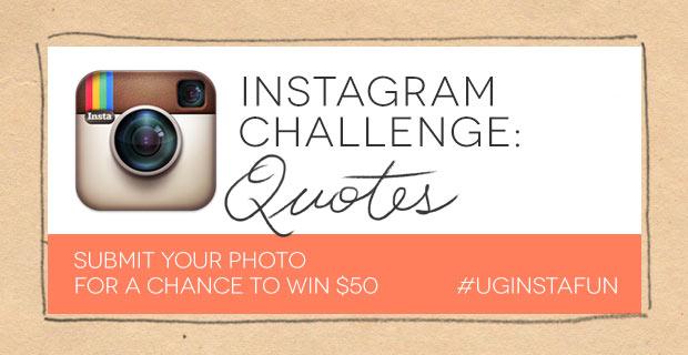 Instagram Challenge: QUOTES