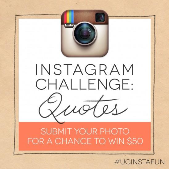 Instagram Challege | QUOTES  #UGInstaFun| UncommonGoods