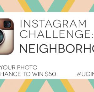 Instagram Challenge: NEIGHBORHOOD