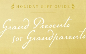 12 Grand Presents for Grandparents