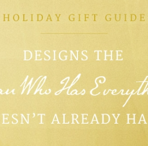 "Gifts for Men: 14 Designs that the ""Man Who Has Everything"" Doesn't Already Have"