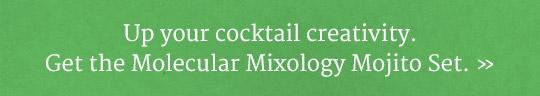 Get the Molecular Mixology Kit!