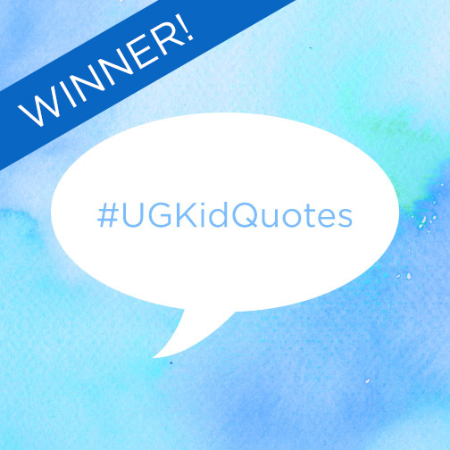 #UGKidQuotes Winner | UncommonGoods