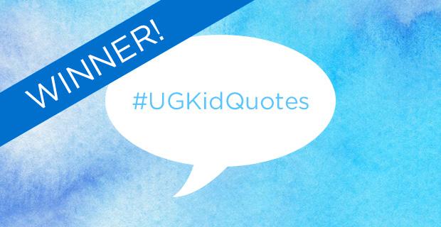 #UGKidQuotes | Contest Winner | UncommonGoods