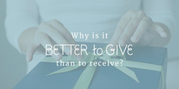 It's Better to Give Because...