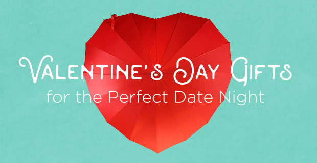 Valentine's Day Gifts for the Perfect Date Night