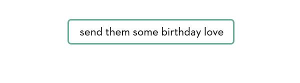 Send them some birthday love