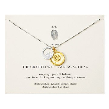 The Gratitude of Lacking Nothing Necklace
