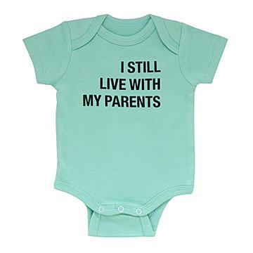 I Still Live With My Parents Babysuit