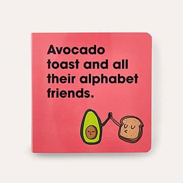 Avocado Toast Alphabet Board Book