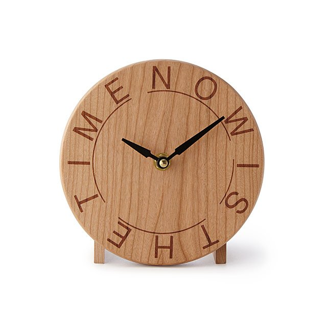 Now Is The Time Desk Clock