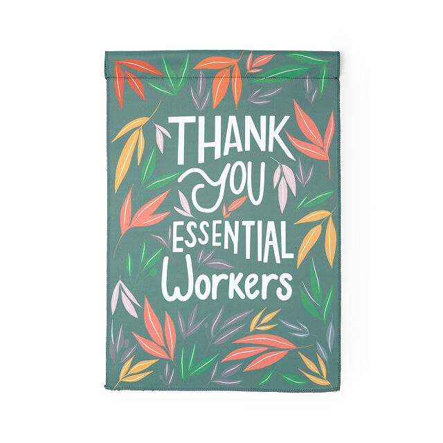 Thank You Essential Workers Garden Flag Decor Uncommon Goods