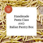 Handmade Pasta Class And Italian Pantry Box