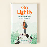 Go Lightly - Travel Without Hurting The Planet